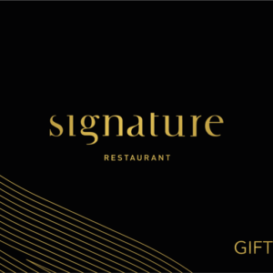 Gift Card | Signature Restaurant
